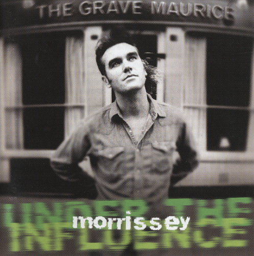Under+The+Influence+Morrissey+cover- My holiday agenda